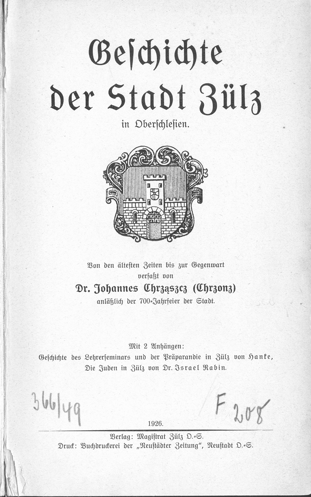 in his geschichte der stadt z lz in oberschlesien  z lz  1926   dr  johannes